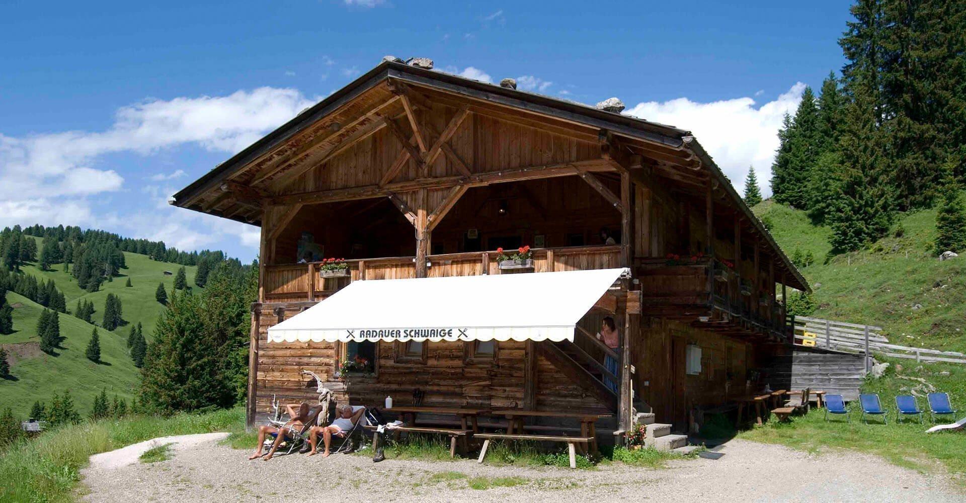Radauer Schwaige | Hütte auf der Seiser Alm in Südtirol